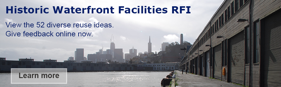 Historic Waterfront Facilities RFI: Learn more about the Request for Interest seeking ideas for Embarcadero Historic District facilities